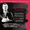Couverture de l'album Krzysztof Komeda w Polskim Radiu, Vol. 6 - Muzyka Filmowa Oraz Jazz i Poezja