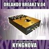Couverture de l'album Orlando Breakz V.04 (Continuous DJ Mix By Kyngnova)