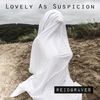 Cover of the album Lovely as Suspicion