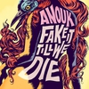 Cover of the album Fake It Till We Die
