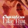 Couverture de l'album Like That (feat. Jerome Robins & MC Flipside) - Single