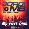 Couverture du titre My First Time (Extended Mix) [feat. Eimy Sue]