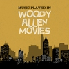 Cover of the album Music Played In Woody Allen Movies