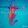Couverture de l'album Waterfalls (Live from St Albans)