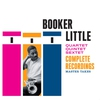 Cover of the album Booker Little Quartet / Quintet / Sextet (Complete Recordings - Master Takes)