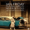 Cover of the track Never Gets Old (Libation Vox By Ian Friday)