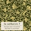 Cover of the album La Catharsis - Septième Édition
