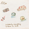 Cover of the album Suddenly Everything Is Twice as Loud