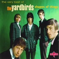 Couverture du titre Shapes of Things - The Very Best of the Yardbirds
