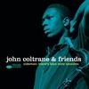 Cover of the album John Coltrane & Friends - Sideman: Trane's Blue Note Sessions