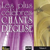 Cover of the track Les plus célèbres chants d'église, Vol. 3