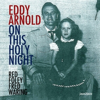 Cover of the track On This Holy Night - A Family Christmas (feat. Red Foley & Fred Waring)