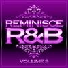 Couverture de l'album Reminisce R&B, Vol. 3