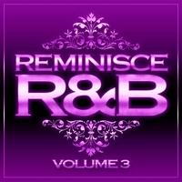 Couverture du titre Reminisce R&B, Vol. 3