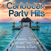Cover of the track Caribbean Party Hits (Jamaica, Soca, Latin and Steel Drum Sounds to Party)