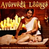 Cover of the album Ayurveda Lounge (Ayurvedic Spa Chillout Music For Deep Relaxation And Meditation)