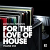 Couverture de l'album Defected Presents For the Love of House, Vol. 6