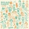 Cover of the album Báilalo Fuerte