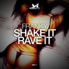Couverture du titre Shake It Rave It