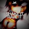Couverture du titre Shake It Rave It