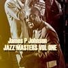 Cover of the album James P Johnson Jazz Masters Vol 1