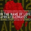 Cover of the album In the Name of Love: Africa Celebrates U2