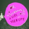 Couverture de l'album A Girl in Teen City