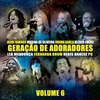 Cover of the album Geração de Adoradores Volume 6 (Ao Vivo)
