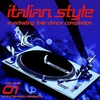 Cover of the album Italian Style Everlasting Italo Dance Compilation, Vol. 1