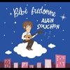 Cover of the album Bébé fredonne Alain Souchon