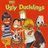 Couverture de l'album The Ugly Ducklings