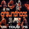 Couverture de l'album The Groundhogs: UK Tour '76 Live