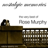 Couverture de l'album The Very Best of Rose Murphy (Nostalgic Memories Volume 71)