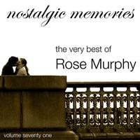 Couverture du titre The Very Best of Rose Murphy (Nostalgic Memories Volume 71)