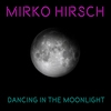 Cover of the album Dancing in the Moonlight - EP