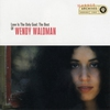 Cover of the album Love Is the Only Goal: The Best of Wendy Waldman