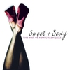 Couverture de l'album Sweet & Sexy: The Best of New Urban Jazz