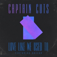 Couverture du titre Love Like We Used To (feat. Nateur) - Single