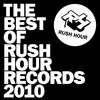 Cover of the album The Best of Rush Hour Records 2010 (Bonus Track Version)