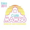 Couverture de l'album Cafe Mambo Ibiza 2011 (Deluxe Edition)