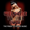 Cover of the album Welcome to the Club (The Finest in House Music)