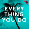 Cover of the track Everything You Do (Radio Edit)