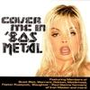 Couverture de l'album Cover Me In '80s Metal