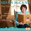 Cover of the album Once Upon a Time - The Susan McCann Collection, Vol. 6