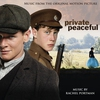 Cover of the album Private Peaceful: Music From the Original Motion Picture