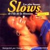 Cover of the album Les plus beaux slows de l'île de La Réunion (Vol. 2)