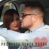 Couverture de l'album Promesse senza cuore (feat. Stefania Lay) - Single