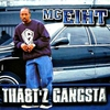Cover of the album Tha8t'z Gangsta