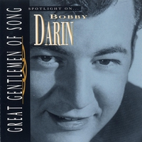 Cover of the track Great Gentlemen of Song: Spotlight On Bobby Darin