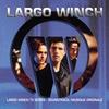 Couverture de l'album Largo Winch (Soundtrack of the TV Show / Bande originale de la série télé)